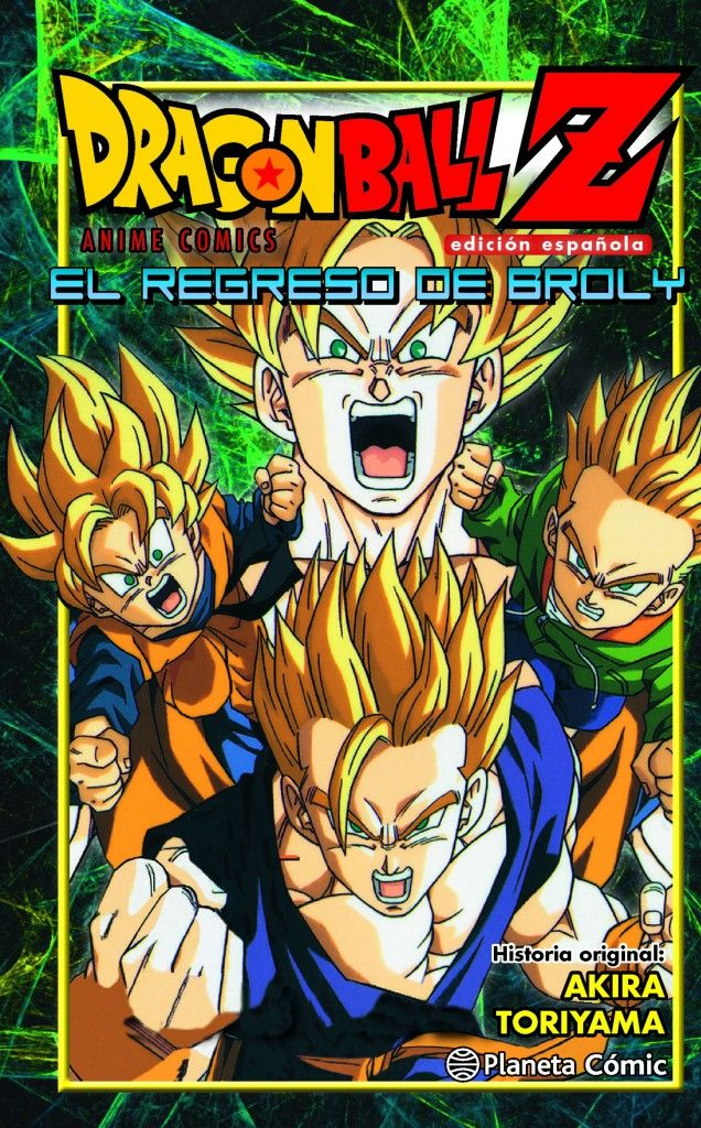 dragon ball el regreso de broly