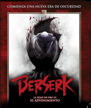 Berserk. La Edad De Oro III: El Advenimiento BD