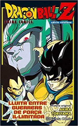 Bola de Drac – Anime Cómics – Lluita entre guerrers de força il-limitada #1