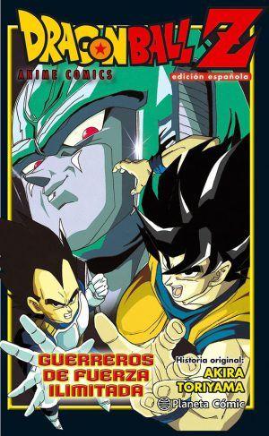 Dragon Ball Z – Anime Cómics – Guerreros de fuerza ilimitada