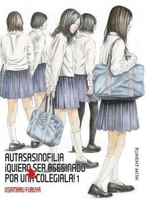 Autasasinofilia. ¡Quiero ser asesinado por una colegiala! #1