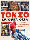 Tokyo, la guía Geek