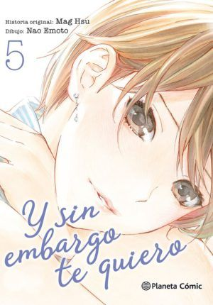 Y sin embargo te quiero #5