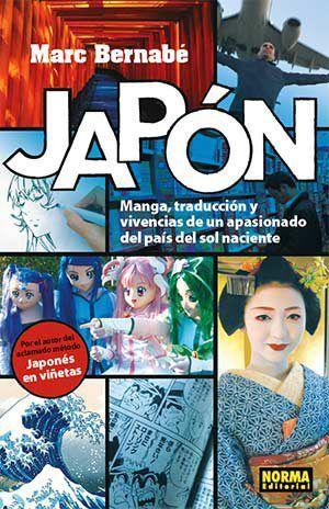 Japón manga, traducción y vivencias de un apasionado del país del sol naciente