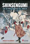 Shinshengumi. Los últimos samuráis del shôgun