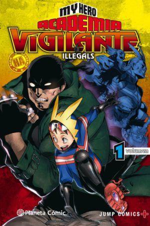 My Hero Academia: Vigilante Illegals #1