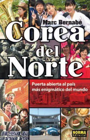 Corea del Norte – Puerta abierta al país más enigmático del mundo