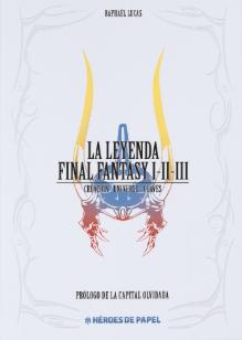 La leyenda Final Fantasy I-II-III