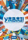 YABAI! Grandes videojuegos que se quedaron en Japón #1