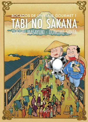 Tabi no Sakana: Bocados de un viaje gourmet #1