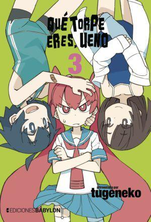 Qué torpe eres, Ueno #3