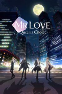 Mr Love: Queen's Choice