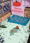 Tokio Goodbye