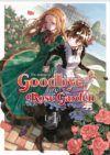 Goodbye, My Rose Garden #1