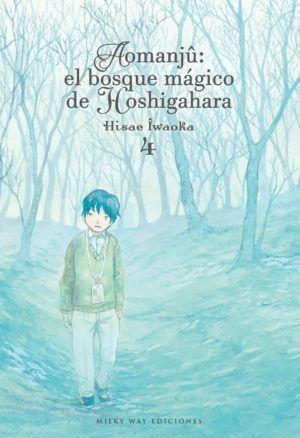 Aomanjû: el bosque mágico de Hoshigahara #4