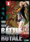 Battle Royale Edición Deluxe #8