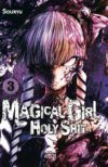 Magical Girl Holy Shit #3