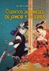 Cuentos japoneses de amor y guerra