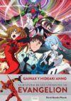 Gainax y Hideaki Anno. La historia de los creadores de Evangelion (Nueva cubierta)