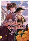 Goodbye, My Rose Garden #2