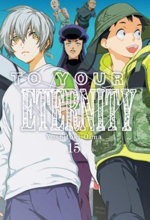 To Your Eternity #15